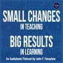 Artwork for Small Changes, Big Results by John Fanselow - Ep 2: Chapter 2, Section 5