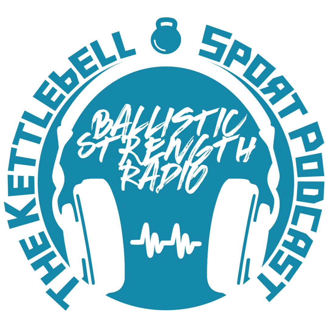 Ballistic Strength Radio - Kettlebell Sport Podcast show art