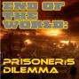 Artwork for End of the World - Prisoner's Dilemma