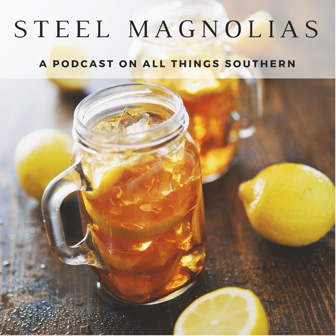 Steel Magnolias - Uplifting Conversations About Life in the South show art