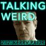 Artwork for Kerry Prior talks UFO Disclosure, Bigfoot, MK-Ultra