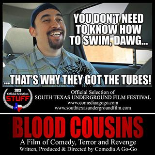 Blood Cousins at South Texas Underground Film Festvial 2013