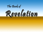 Bible Institute: Revelation - Class #22