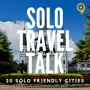 Artwork for STT 091: 20 Solo Friendly Cities