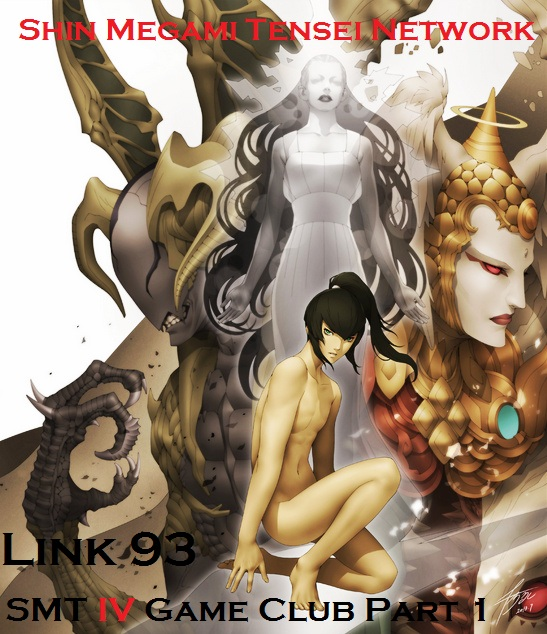 Link 93-SMT IV Game Club Part 1