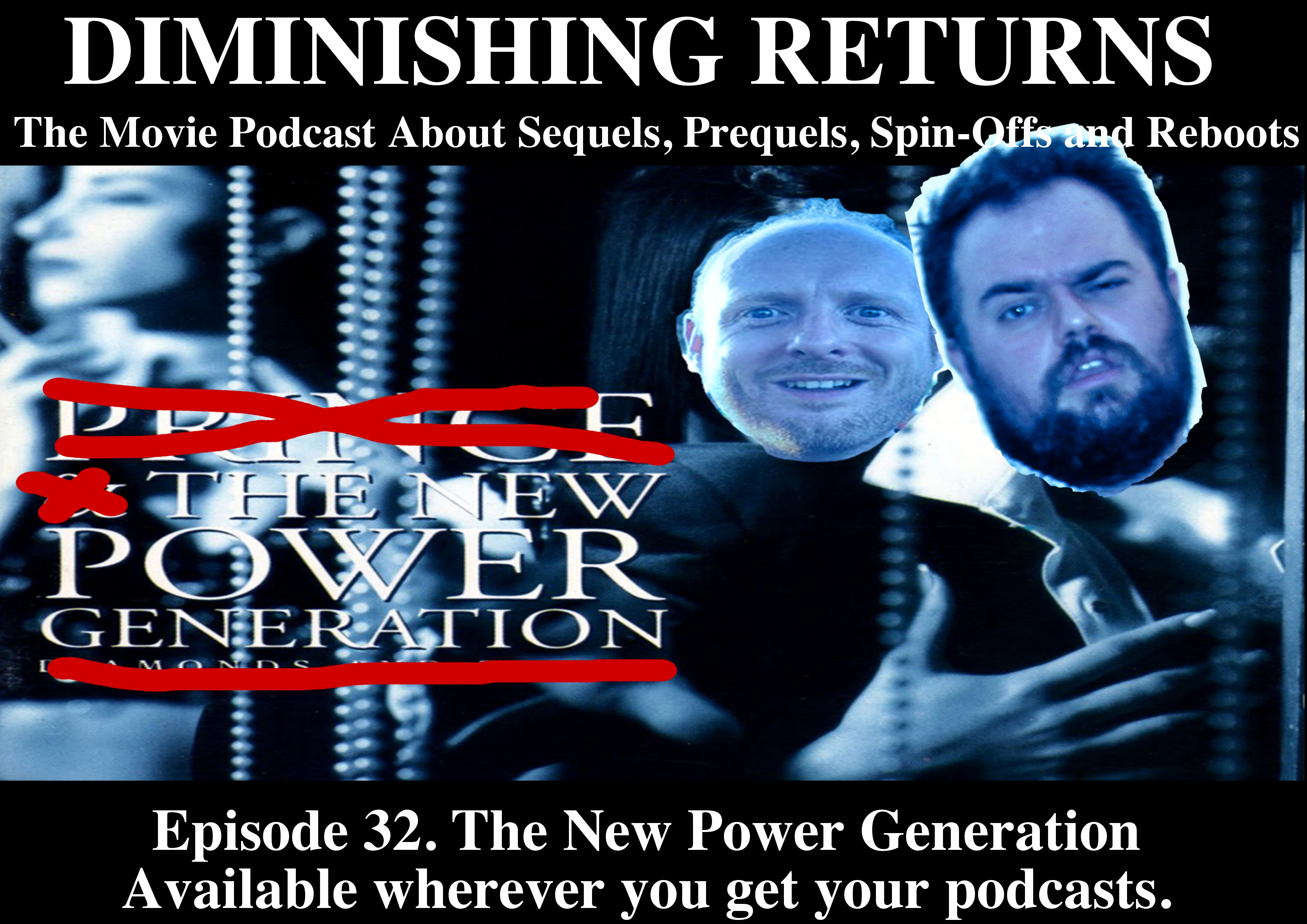 Diminishing Returns epsiode 32. The New Power Generation