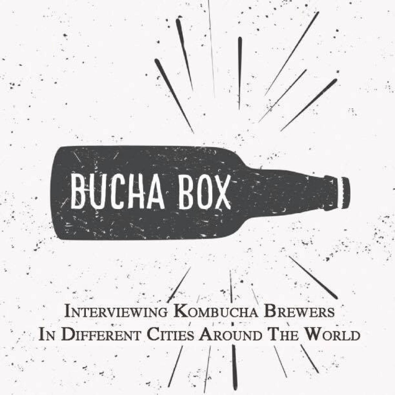 Bucha Box - Traveling Kombucha Podcast show art