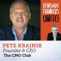 Artwork for 13: Giving to Grow w Pete Krainik, The CMO Club