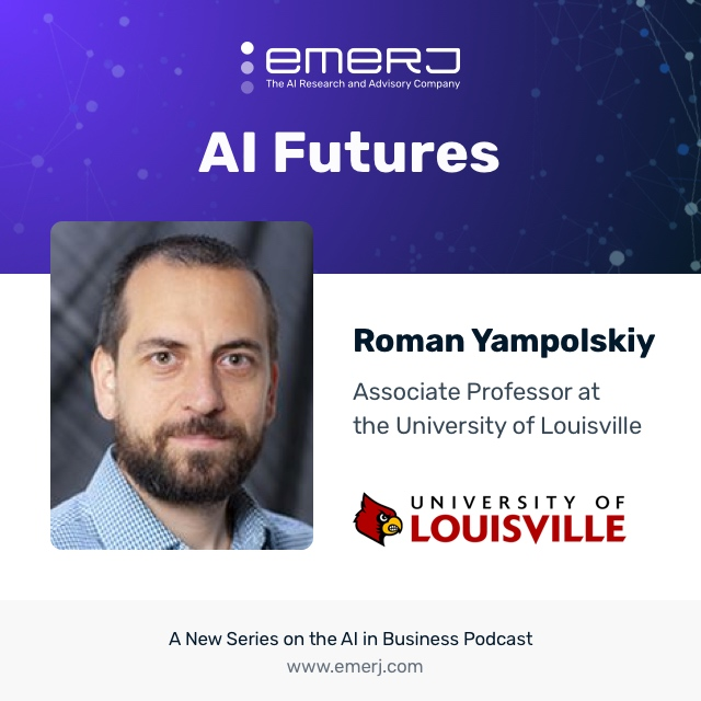 [AI Futures] Artificing a Superintelligent Future - with Roman Yampolskiy of the University of Louisville (S1E6)