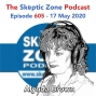 Artwork for The Skeptic Zone #605 - 17.May.2020