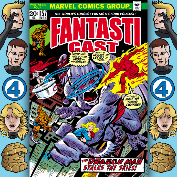 Episode 157: Fantastic Four #134 - A Dragon Stalks The Skies