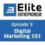Artwork for Episode 3: Digital Marketing 101