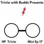 Artwork for Mini Ep 17. Harry Potter Trivia