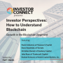 Artwork for Investor Perspectives - How to Understand Blockchain: Growth in the Blockchain Segment