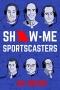 Artwork for Joe Moore: Show-Me Sportscasters