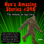 Artwork for RAS #398 - The Attack At Ape Cave