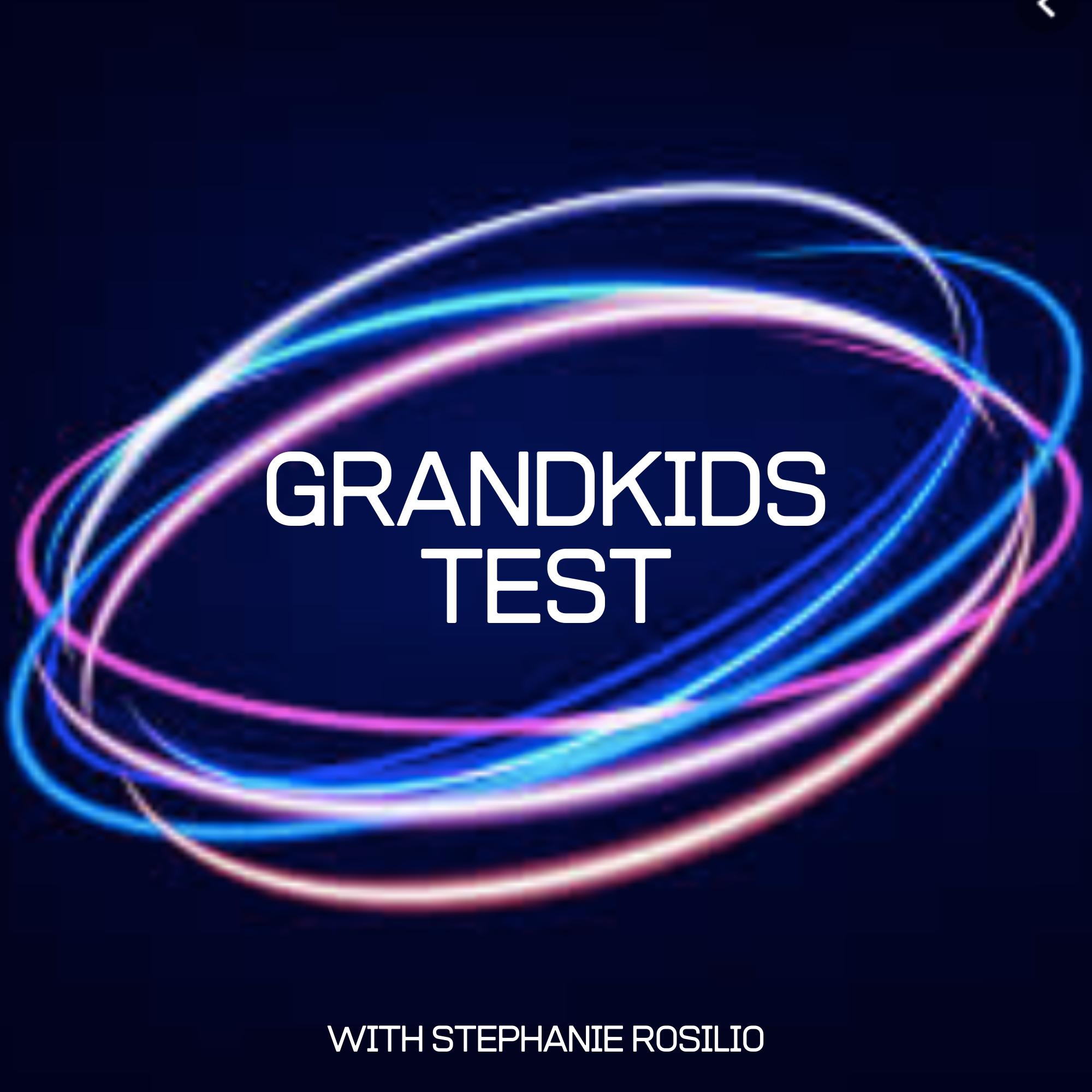 Grandkids Test Intro - Part 2