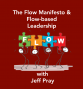 Artwork for The Flow Manifesto & Flow-based Leadership with Jeff Pray