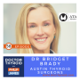 Artwork for 58: No Biopsy is 100% Accurate⎥Molecular Testing Gets Close, with Dr. Bridget Brady from Austin Thyroid Surgeons