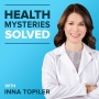 Artwork for Introducing Health Mysteries Solved with Inna Topiler