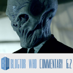 Doctor Who 6.2 - Blogtor Who Commentary