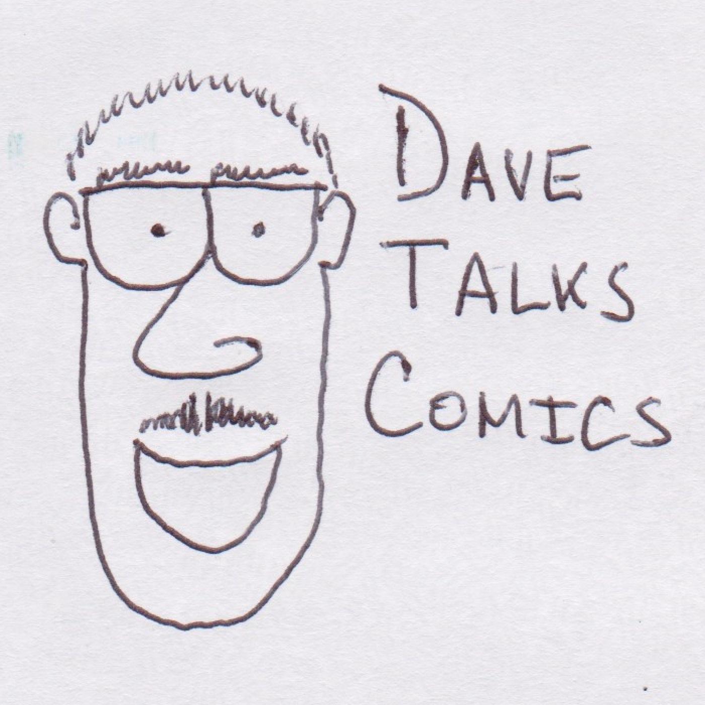 Dave Talks Comics show art