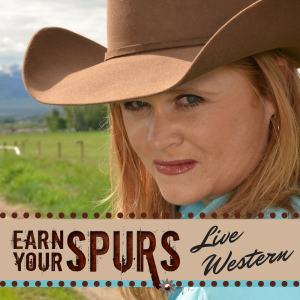 Earn Your Spurs: Exploring the Cowboy, Horses and All Things Western