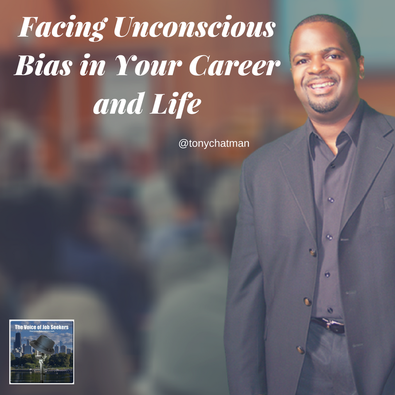 Facing Unconscious Bias in Your Career and Life