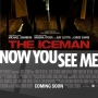 Artwork for Week 36: (The Iceman (2012), Now You See Me (2013))