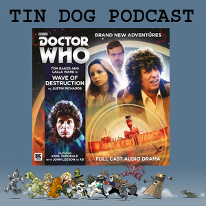 TDP 555: 4th Doctor 5.1 Wave of Destruction