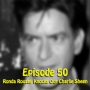 Artwork for Ep 50: Ronda Rousey Knocks out Charlie Sheen