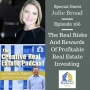 Artwork for AAA166 The Real Risks And Rewards Of Profitable Real Estate Investing - Julie Broad