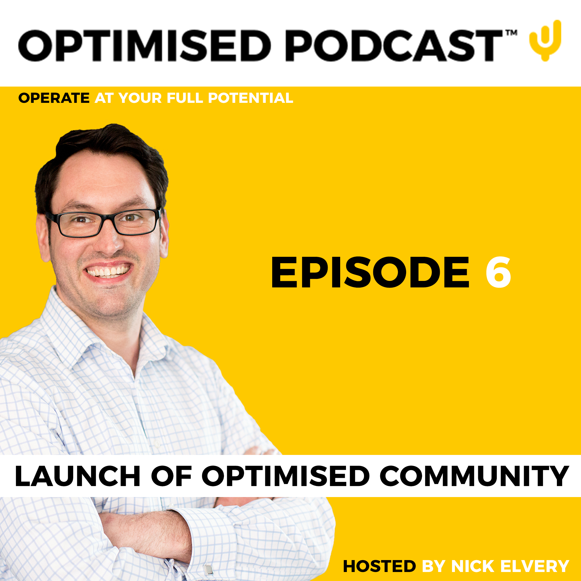 #6 - Launch of the Optimised Community