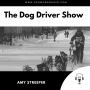 Artwork for The Dog Driver Show Amy Streeper