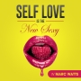 Artwork for Loving Yourself Serves A Higher Purpose