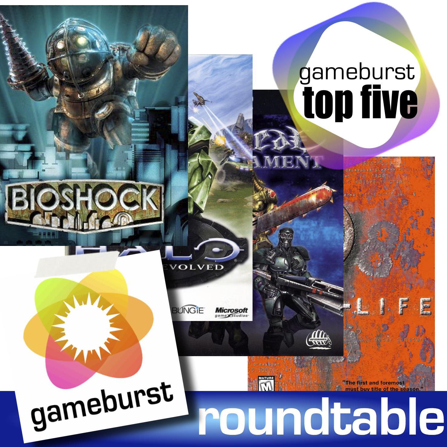 GameBurst Roundtable - Top 5 FPS