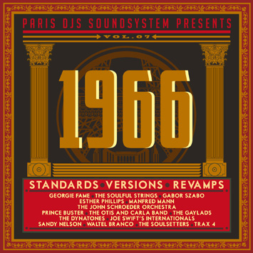 Paris DJs Soundsystem presents 1966 - Standards, Versions and Revamps Vol.7