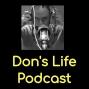 Artwork for Dons Life Podcast Episode 22 - More God Less Fat