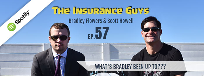Insurance Guys Podcast | Ep57 | What is Bradley Up To?