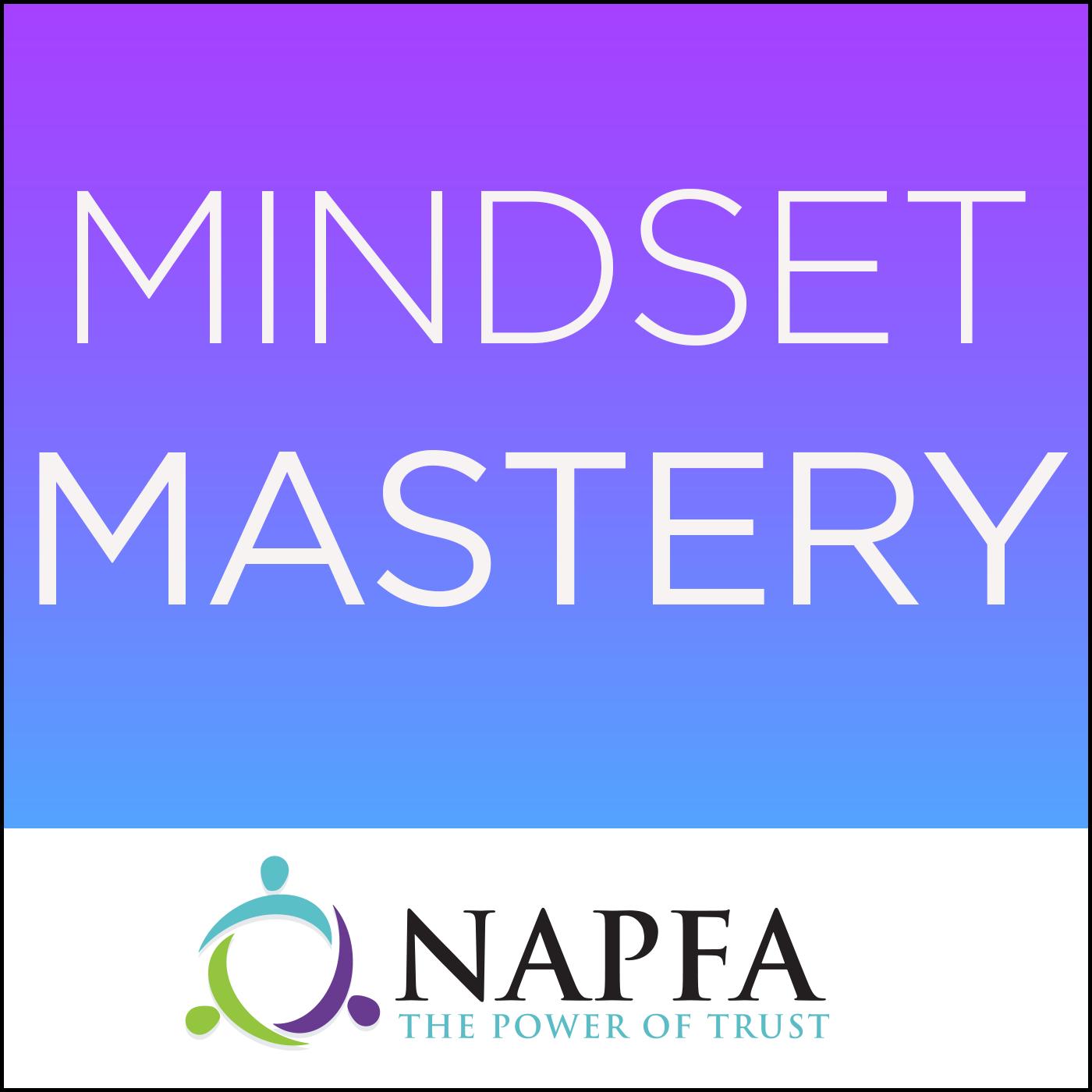 Mindset Mastery Podcast by NAPFA show art