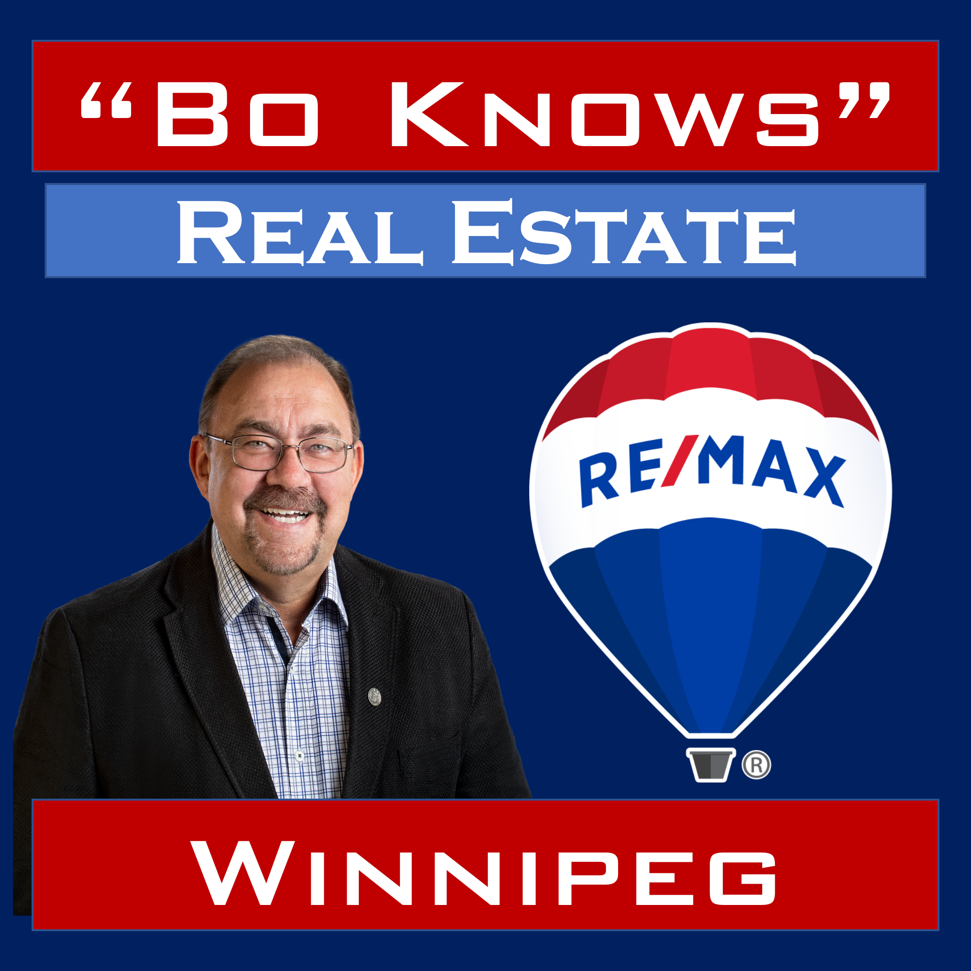 Bo Knows Real Estate - Winnipeg's Real Estate Podcast show art