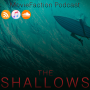 Artwork for MovieFaction Podcast - The Shallows