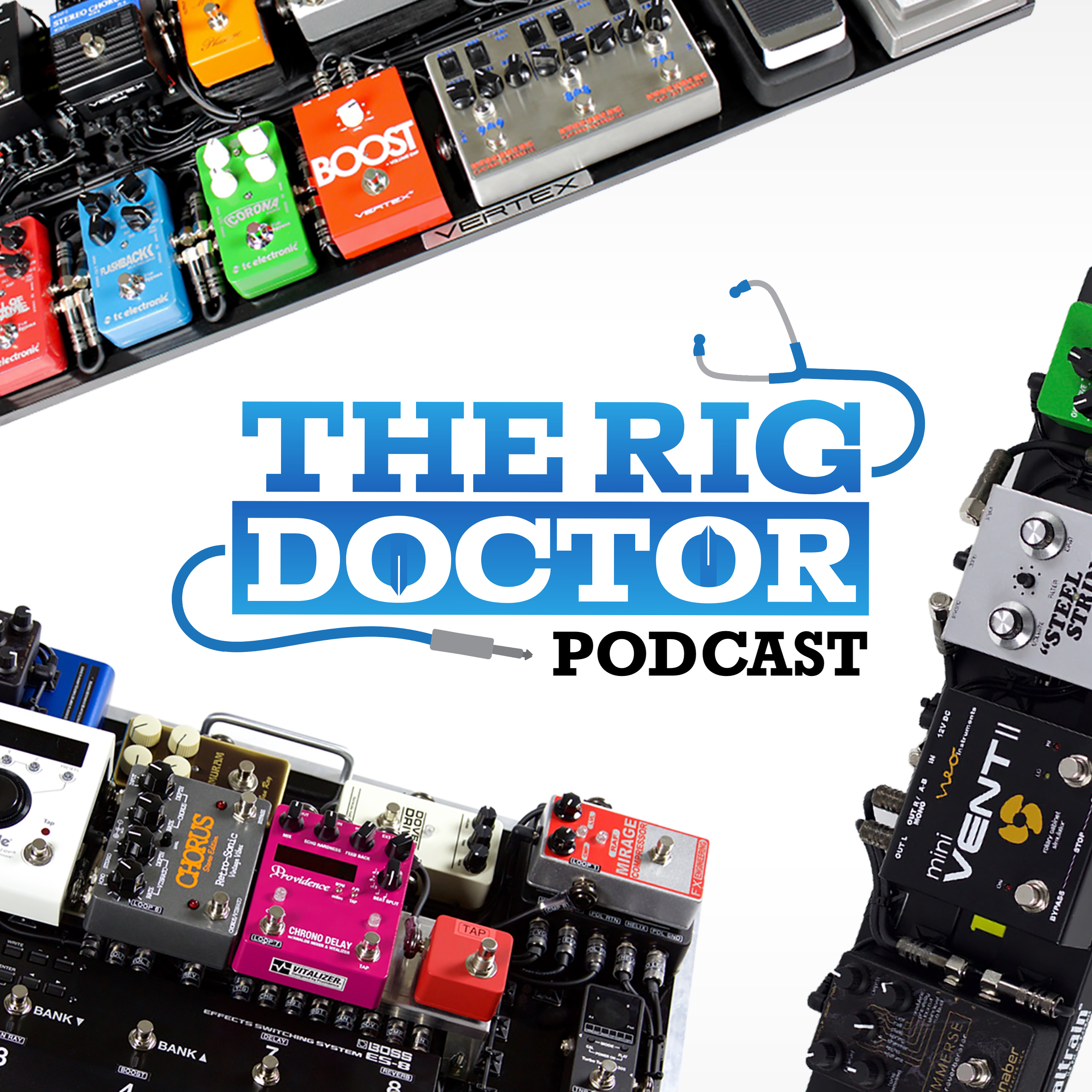 Rig Doctor Podcast: Tone Tips, Pedalboard Tricks, & Easy DIY Hacks show art