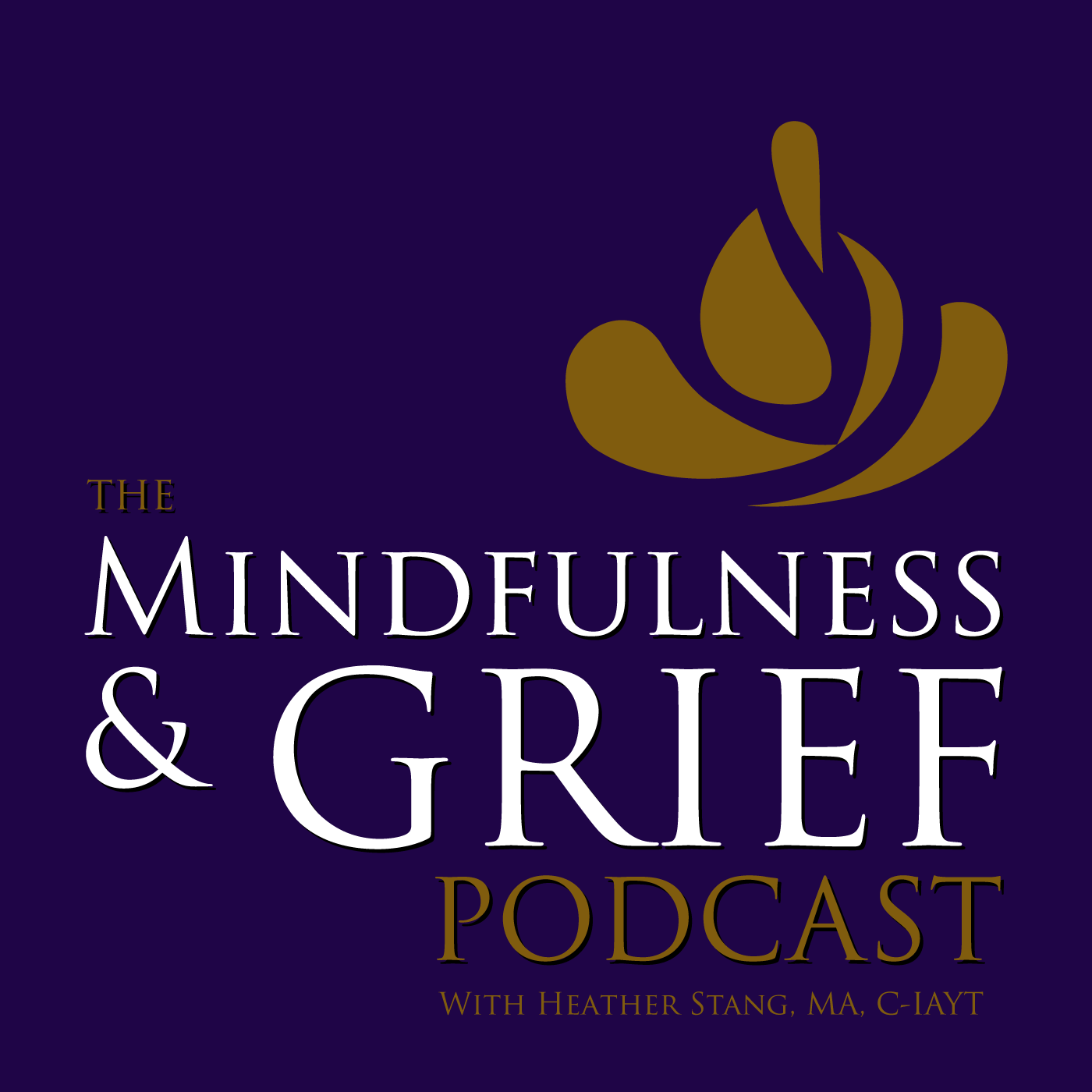 The Mindfulness & Grief Podcast | Listen via Stitcher for Podcasts