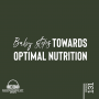 Artwork for Baby Steps to Optimal Nutrition - Episode 131