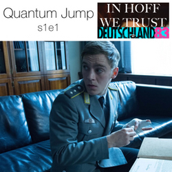 s1e1  Quantum Jump - In Hoff We Trust: The Deutschland 83 Podcast