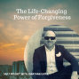 Artwork for The Life-Changing Power of Forgiveness