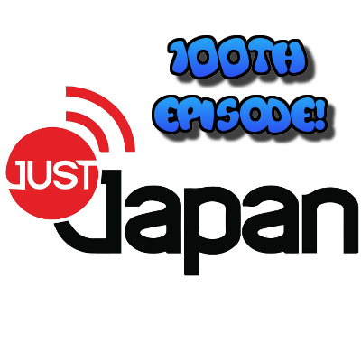 Just Japan Podcast 100: First Week in Japan