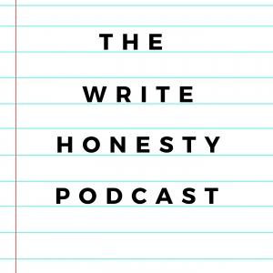 The Write Honesty Podcast