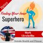 Artwork for Finding Your Inner Superhero